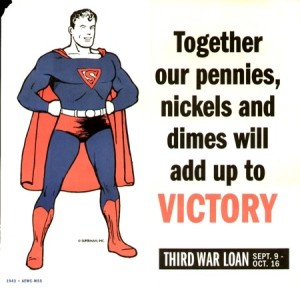 Superman wants money for warfare, not welfare... 1943